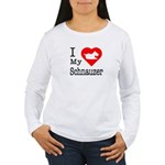 I Love My Schnauzer Women's Long Sleeve T-Shirt