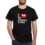I Love My Siberian Husky Dark T-Shirt