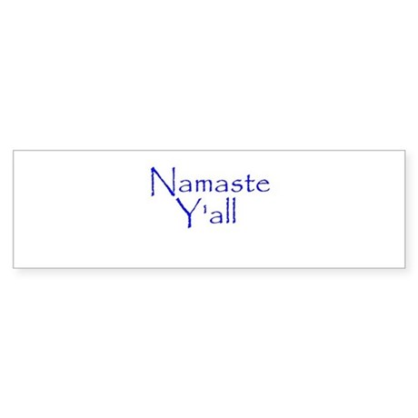 Namaste Yall - Blue Bumper Sticker