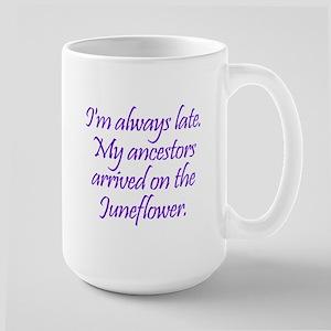 Late Ancestors Large Mug