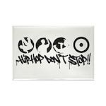 Hip-hop don't stop !! Rectangle Magnet (10 pack)