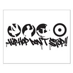 Hip-hop don't stop !! Small Poster