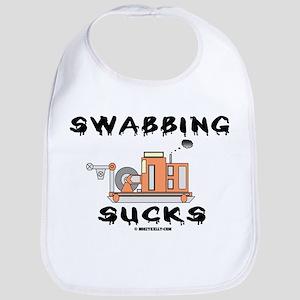 Swabbing Sucks Bib