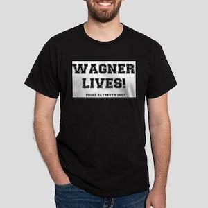 WAGNER LIVES! T-Shirt