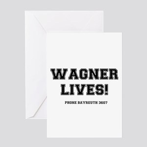 2-WAGNER LIVES Greeting Cards