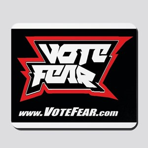 Vote Fear Mousepad