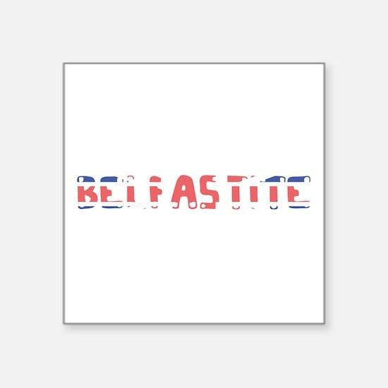 Belfastite Sticker