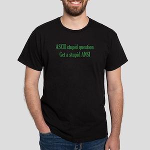 ASCII Stupid Question Black T-Shirt