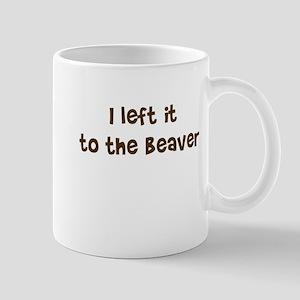 Left it to Beaver Mug