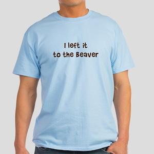 Left it to Beaver Light T-Shirt