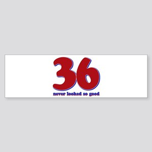 36 years never looked so good Sticker (Bumper)