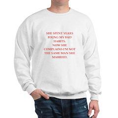 not the same man Sweatshirt