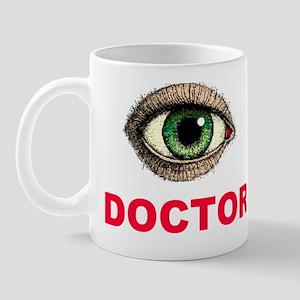 BIG EYE DOCTOR Mugs