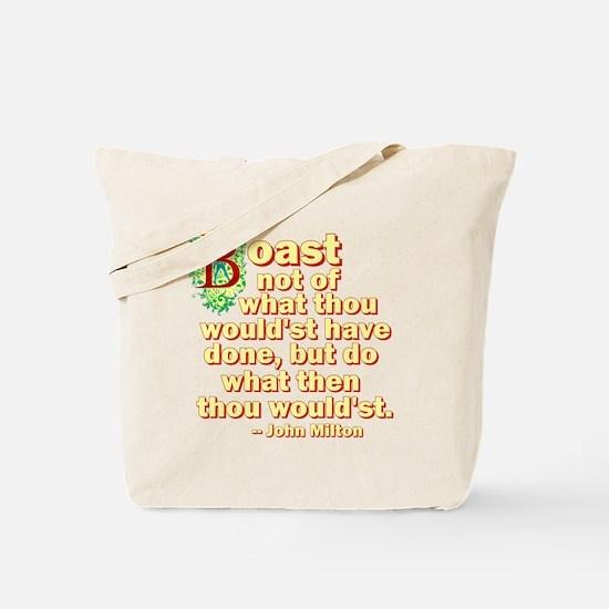 Boast Not Tote Bag