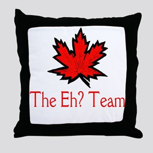 The Eh? Team Throw Pillow