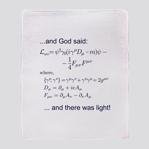 God said, let there be light (QED) Throw Blanket