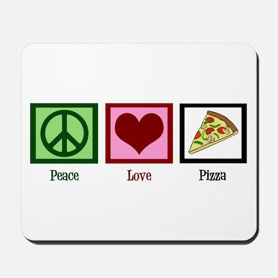 Peace Love Pizza Mousepad