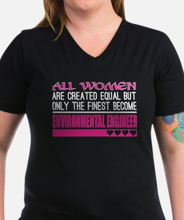 All Women Created Equal Finest Environment T-Shirt