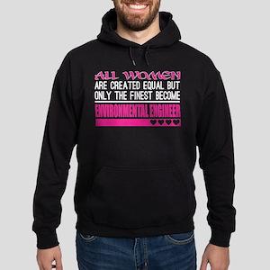 All Women Created Equal Finest Environm Sweatshirt