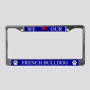 Blue We Love Our French Bulldog Frame