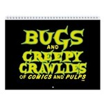 Bugs And Creepy Crawlies 2018 Wall Calendar