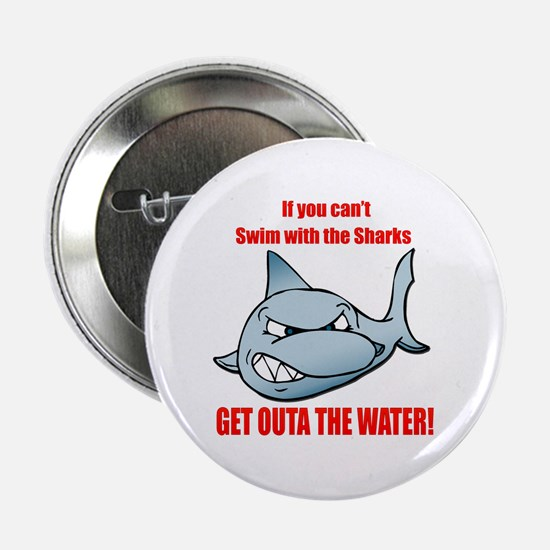 "Get outa the water! 2.25"" Button (10 pack)"