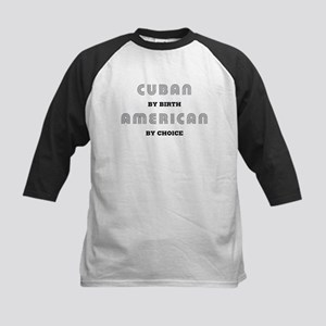 Cuban by birth American by Ch Kids Baseball Jersey