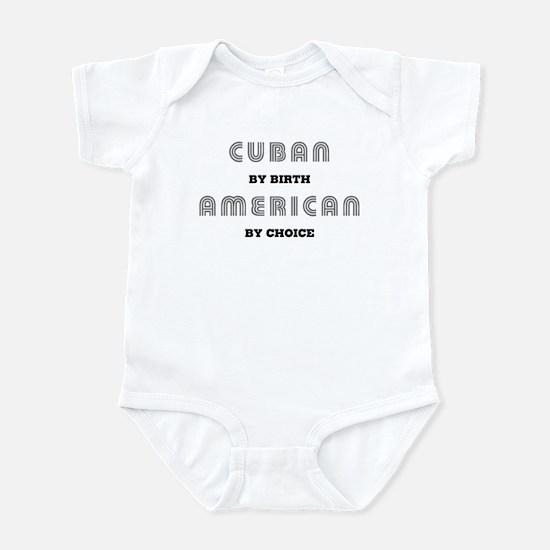 Cuban by birth American by Ch Infant Bodysuit