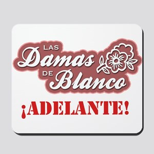 Las Damas de Blanco Mousepad
