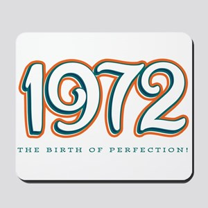 1972 The birth of Perfection Mousepad