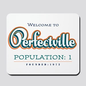 Perfectville Mousepad