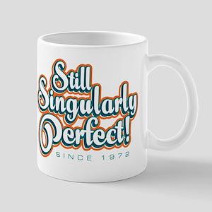 Still singularly perfect! Mug