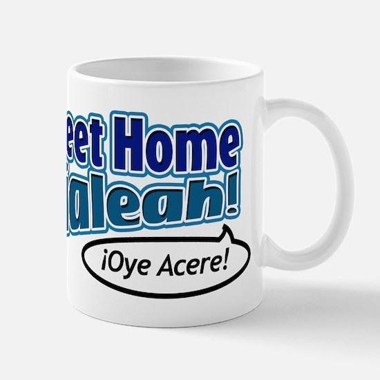 Sweet Home Hialeah Mug