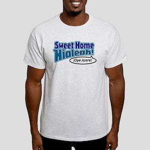 Sweet Home Hialeah Light T-Shirt