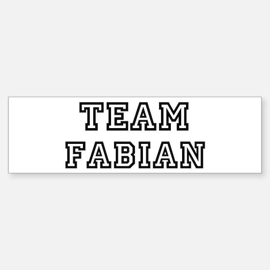 Team Fabian Bumper Bumper Bumper Sticker