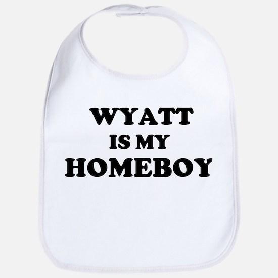 Wyatt Is My Homeboy Bib