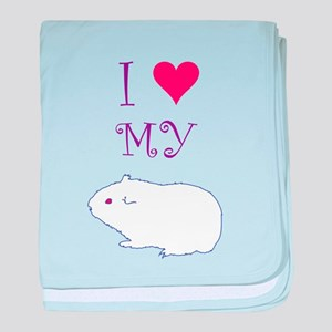 I Love My Guinea Pig baby blanket