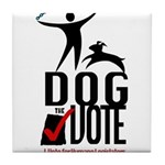 Dog the Vote: No Chains Tile Coaster