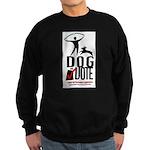 Dog the Vote: No Chains Sweatshirt (dark)
