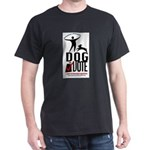 Dog the Vote: No Chains Dark T-Shirt
