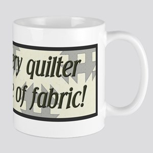 Behind Every Quilter is a Big Mug
