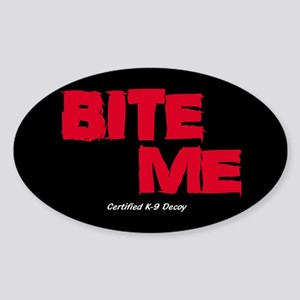 BITE ME Certified K9 (dark) 5x3 Oval Sticke Sticke