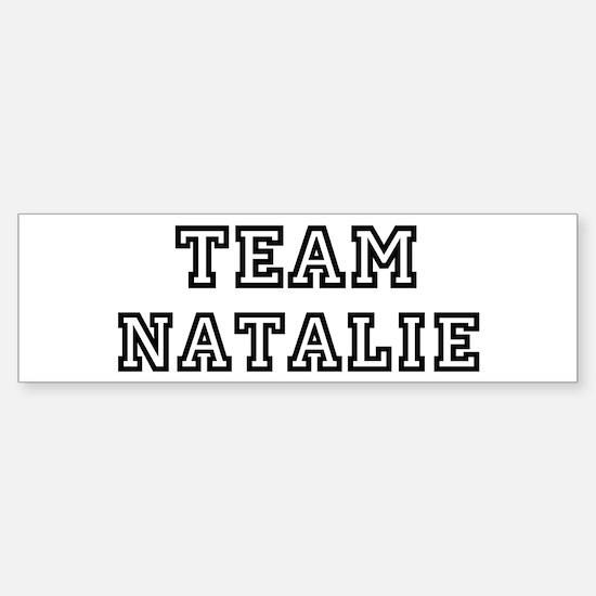 Team Natalie Bumper Bumper Bumper Sticker