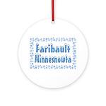 Faribault Minnesnowta Ornament (Round)