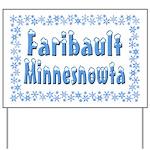 Faribault Minnesnowta Yard Sign