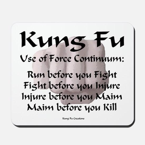Kung Fu Use of Force Mousepad