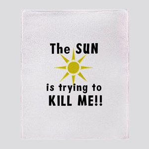 The Sun is Trying to Kill Me! Throw Blanket
