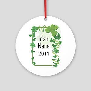 IRISH NANA 2011 Ornament (Round)