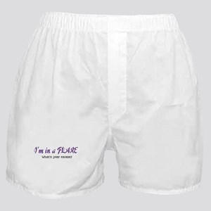 I'm in a Flare. What's your e Boxer Shorts