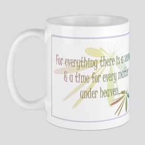 For everything there is a season Mug
